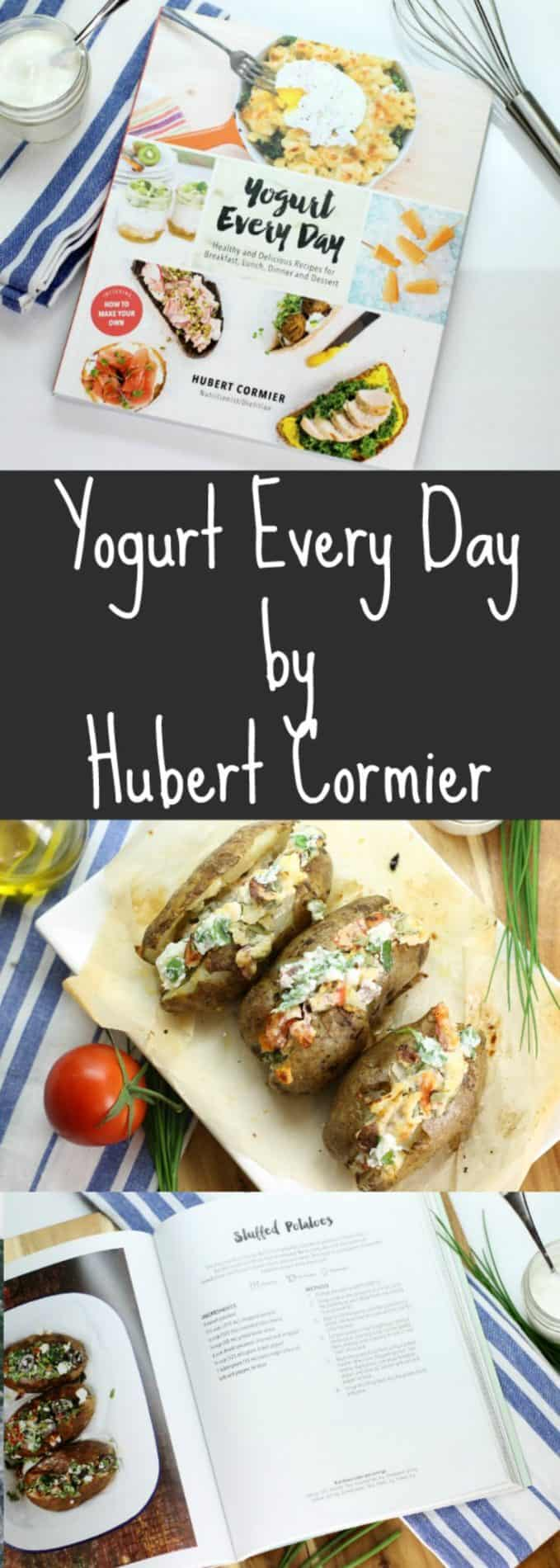 "Cooking with yogurt becomes an easy and enjoyable task with Hubert Cormiers ""Yogurt Every Day"" Incorporating yogurt into everyday recipes is an easy way to increase your daily protein intake and reduce fat in certain situations. #ad"
