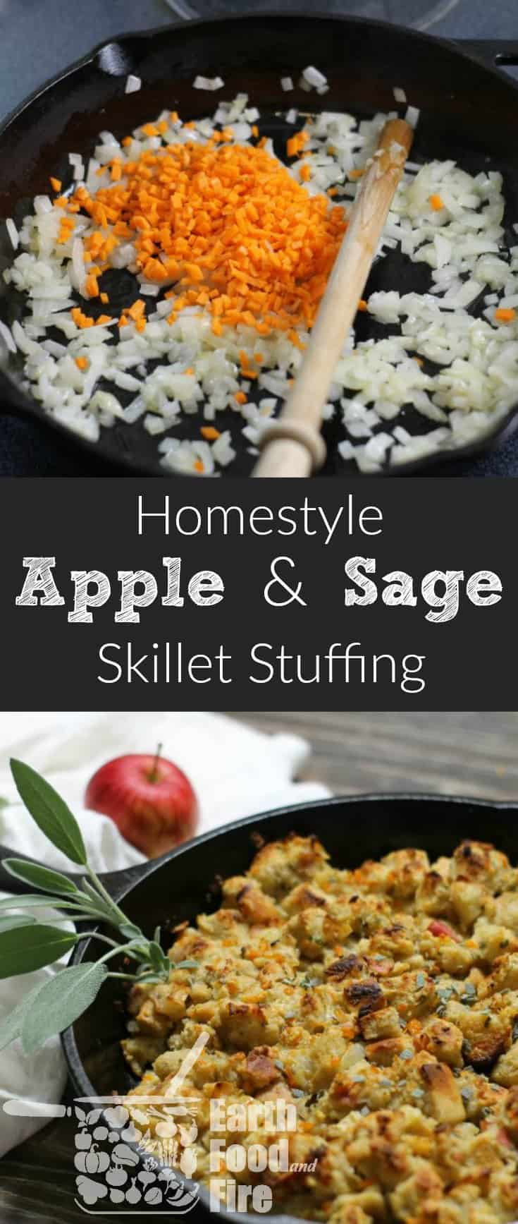 Skillet Cooked Apple and Sage Stuffing - Earth, Food, and Fire