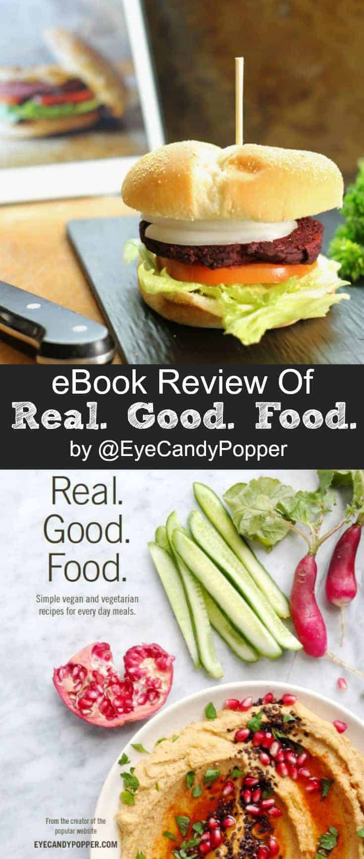 Learn how to start eating nutritious, organic  foods with Gabrielle Gottschalk's ecookbook 'Real. Good. Food.The cookbook provides you with 40 organic meal ideas to help you change the way you eat and think about food. #healthyeating #organic #veganrecipes #vegetarian #mealideas #glutenfree #cleaneating